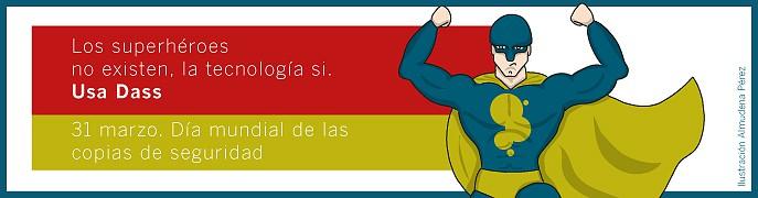 31 DE MARZO, DÍA MUNDIAL DE LAS COPIAS DE SEGURIDAD